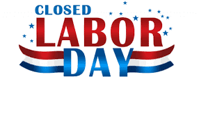 Labor Day Holiday Notice!